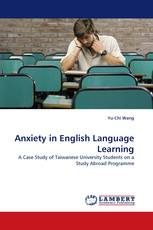 Anxiety in English Language Learning
