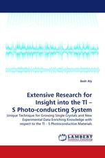 Extensive Research for Insight into the Tl – S Photo-conducting System