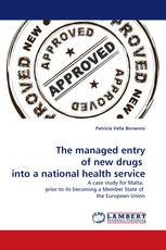 The managed entry of new drugs  into a national health service