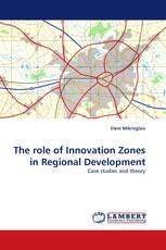 The role of Innovation Zones in Regional Development
