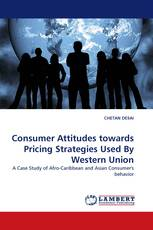 Consumer Attitudes towards Pricing Strategies Used By Western Union