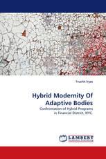 Hybrid Modernity Of Adaptive Bodies