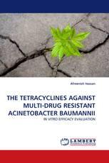 THE TETRACYCLINES AGAINST MULTI-DRUG RESISTANT ACINETOBACTER BAUMANNII
