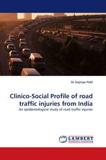 Clinico-Social Profile of road traffic injuries from India