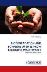 BIODEGRADATION AND SORPTION OF DYES FROM COLOURED WASTEWATER