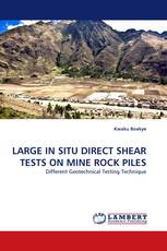 LARGE IN SITU DIRECT SHEAR TESTS ON MINE ROCK PILES
