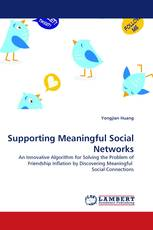 Supporting Meaningful Social Networks