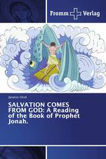 SALVATION COMES FROM GOD: A Reading of the Book of Prophet Jonah