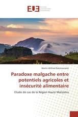 Paradoxe malgache entre potentiels agricoles et insécurité alimentaire