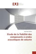 Etude de la fiabilité des composants à ondes acoustiques de volume