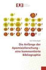 Die Anfänge der Apomixisforschung