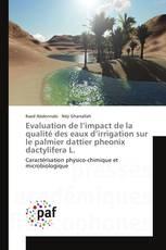 Evaluation de l'impact de la qualité des eaux d'irrigation sur le palmier dattier pheonix dactylifera L.