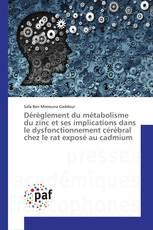Dérèglement du métabolisme du zinc et ses implications dans le dysfonctionnement cérébral chez le rat exposé au cadmium