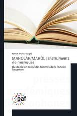 MAHOLÂH/MAHÔL: Instruments de musiques