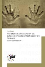 Résistance à l'excursion de suture de tendon fléchisseur de la main