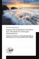Impact de la Relation de Soins Sur l'Anxiété En Chirurgie Ambulatoire