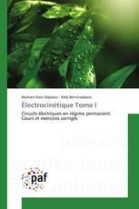 Électrocinétique Tome I