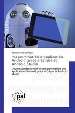 Programmation d'application Android grâce à Eclipse et Android Studio
