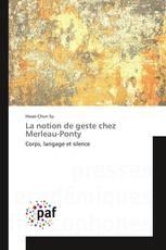 La notion de geste chez Merleau-Ponty