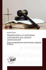 Modification et résiliation unilatérales du contrat administratif