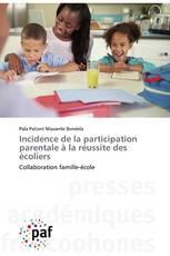 Incidence de la participation parentale à la réussite des écoliers