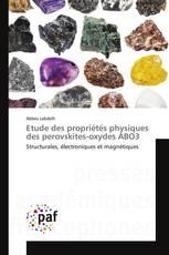 Etude des propriétés physiques des perovskites-oxydes ABO3