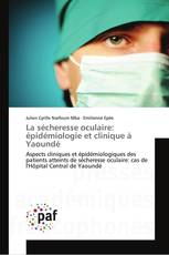 La sécheresse oculaire: épidémiologie et clinique à Yaoundé