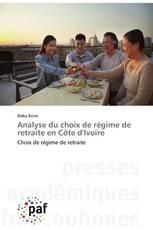 Analyse du choix de régime de retraite en Côte d'Ivoire