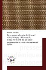 Economie de plantation et dynamique urbaine du département de Soubré