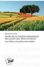 Etude de la fraction phénolique des pistils des fleurs d'olivier