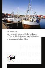 Le pageot argenté de la baie d'Oran: Biologie et exploitation