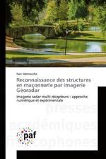 Reconnaissance des structures en maçonnerie par imagerie Géoradar