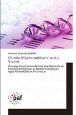Chimie Macromoléculaire du Vivant