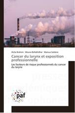 Cancer du larynx et exposition professionnelle