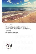 Dynamique sédimentaire et évolution du littoral de Kneiss, Tunisie