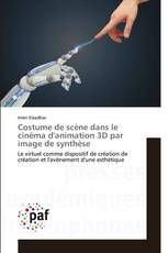 Costume de scène dans le cinéma d'animation 3D par image de synthèse