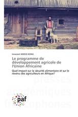 Le programme de développement agricole de l'Union Africaine