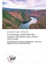 La recharge artificielle des nappes alluviales sous climat semi-aride