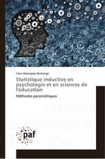 Statistique inductive en psychologie et en sciences de l'éducation