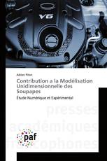 Contribution a la Modélisation Unidimensionnelle des Soupapes