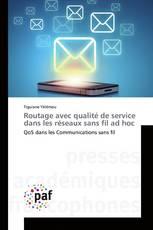 Routage avec qualité de service dans les réseaux sans fil ad hoc