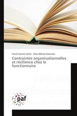 Contraintes organisationnelles et résilience chez le fonctionnaire