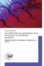 Les difficultés en génétique chez les lycéens et étudiants tunisiens