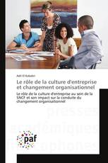 Le rôle de la culture d'entreprise et changement organisationnel