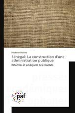 Sénégal: La construction d'une administration publique