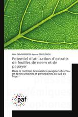 Potentiel d'utilisation d'extraits de feuilles de neem et de papayer