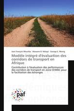 Modèle intégré d'évaluation des corridors de transport en Afrique