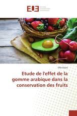 Etude de l'effet de la gomme arabique dans la conservation des fruits