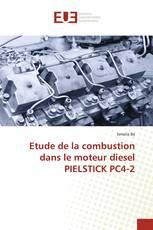 Etude de la combustion dans le moteur diesel PIELSTICK PC4-2