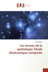 Les termes de la spatiologie: Etude diachronique comparée